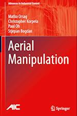 Aerial Manipulation (Advances in Industrial Control)