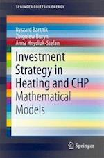 Investment Strategy in Heating and Chp (Springerbriefs in Energy)