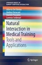 Natural Interaction in Medical Training : Tools and Applications