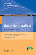 Human Mental Workload: Models and Applications : First International Symposium, H-WORKLOAD 2017, Dublin, Ireland, June 28-30, 2017, Revised Selected P