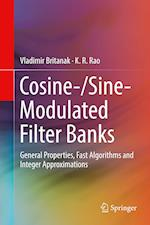 Cosine-/Sine-Modulated Filter Banks : General Properties, Fast Algorithms and Integer Approximations
