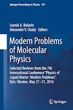 Modern Problems of Molecular Physics : Selected Reviews from the 7th International Conference