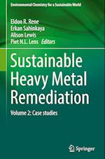 Sustainable Heavy Metal Remediation (Environmental Chemistry for a Sustainable World, nr. 9)