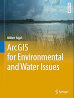 ArcGIS for Environmental and Water Issues (Springer Textbooks in Earth Sciences Geography and Environment)