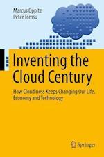 Inventing the Cloud Century