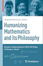 Humanizing Mathematics and Its Philosophy
