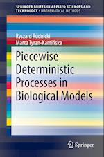 Piecewise Deterministic Processes in Biological Models (Springerbriefs in Applied Sciences and Technology)