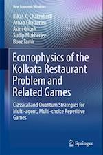 Econophysics of the Kolkata Restaurant Problem and Related Games (New Economic Windows)