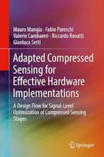 Adapted Compressed Sensing for Effective Hardware Implementations : A Design Flow for Signal-Level Optimization of Compressed Sensing Stages