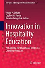 Innovation in Hospitality Education (Innovation and Change in Professional Education, nr. 14)