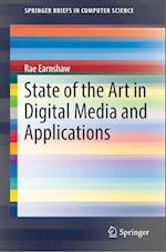 State of the Art in Digital Media and Applications (Springerbriefs in Computer Science)