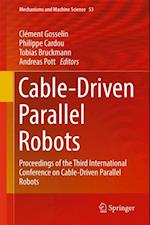 Cable-Driven Parallel Robots (Mechanisms and Machine Science)