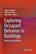 Exploring Occupant Behavior in Buildings : Methods and Challenges