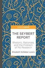 The Seybert Report : Rhetoric, Rationale, and the Problem of Psi Research