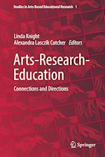 Arts-Research-Education (Studies in Arts Based Educational Research, nr. 1)