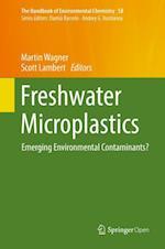 Freshwater Microplastics : Emerging Environmental Contaminants?