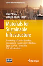 Materials for Sustainable Infrastructure : Proceedings of the 1st GeoMEast International Congress and Exhibition, Egypt 2017 on Sustainable Civil Infr