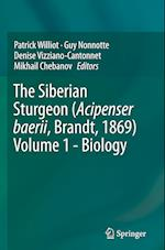 The Siberian Sturgeon (Acipenser baerii, Brandt, 1869) Volume 1 - Biology