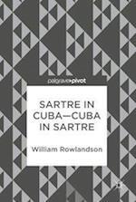 Sartre in Cuba-Cuba in Sartre
