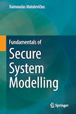 Fundamentals of Secure System Modelling