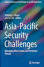 Asia-Pacific Security Challenges (Advanced Sciences And Technologies for Security Applications)