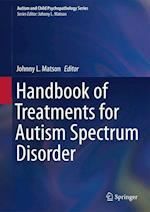 Handbook of Treatments for Autism Spectrum Disorder (Autism and Child Psychopathology)