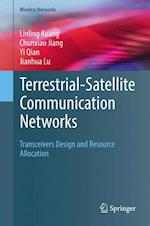 Terrestrial-Satellite Communication Networks : Transceivers Design and Resource Allocation