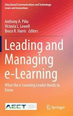 Leading and Managing e-Learning : What the e-Learning Leader Needs to Know