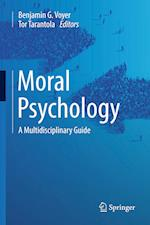 Moral Psychology : A Multidisciplinary Guide