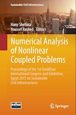 Numerical Analysis of Nonlinear Coupled Problems : Proceedings of the 1st GeoMEast International Congress and Exhibition, Egypt 2017 on Sustainable Ci