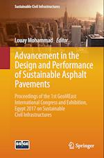 Advancement in the Design and Performance of Sustainable Asphalt Pavements : Proceedings of the 1st GeoMEast International Congress and Exhibition, Eg