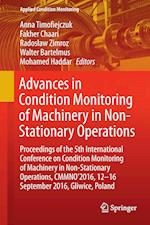 Advances in Condition Monitoring of Machinery in Non-Stationary Operations (Applied Condition Monitoring, nr. 9)