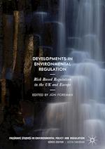 Developments in Environmental Regulation : Risk based regulation in the UK and Europe