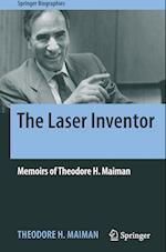 The Laser Inventor (Springer Biographies)