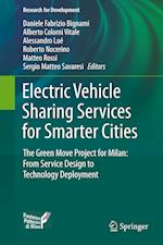 Electric Vehicle Sharing Services for Smarter Cities : The Green Move project for Milan: from service design to technology deployment