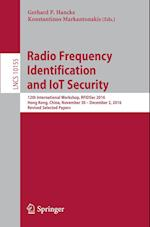 Radio Frequency Identification and IoT Security : 12th International Workshop, RFIDSec 2016, Hong Kong, China, November 30 -- December 2, 2016, Revise