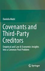 Covenants and Third-Party Creditors : Empirical and Law & Economics Insights Into a Common Pool Problem
