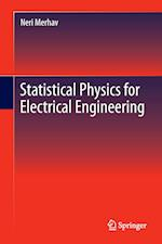 Statistical Physics for Electrical Engineering (Springerbriefs in Applied Sciences and Technology)
