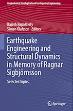 Earthquake Engineering and Structural Dynamics in Memory of Ragnar Sigbjoernsson (Geotechnical, Geological and Earthquake Engineering, nr. 44)