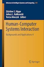 Human-Computer Systems Interaction : Backgrounds and Applications 4