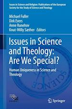 Issues in Science and Theology: Are We Special? (Issues in Science and Religion Publications of the European Society for the Study of Science and Theology)