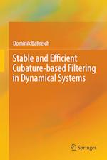 Stable and Efficient Cubature-based Filtering in Dynamical Systems