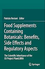 Food Supplements Containing Botanicals: Benefits, Side Effects and Regulatory Aspects