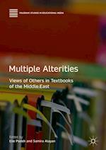Multiple Alterities (Palgrave Studies in Educational Media)