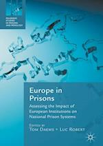 Europe in Prisons (Palgrave Studies in Prisons and Penology)