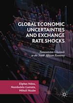 Global Economic Uncertainties and Exchange Rate Shocks