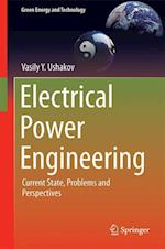Electrical Power Engineering : Current State, Problems and Perspectives