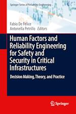 Human Factors and Reliability Engineering for Safety and Security in Critical Infrastructures (Springer Series in Reliability Engineering)
