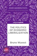 The Politics of Economic Liberalization (Building a Sustainable Political Economy Speri Research Policy)