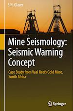 Mine Seismology: Seismic Warning Concept